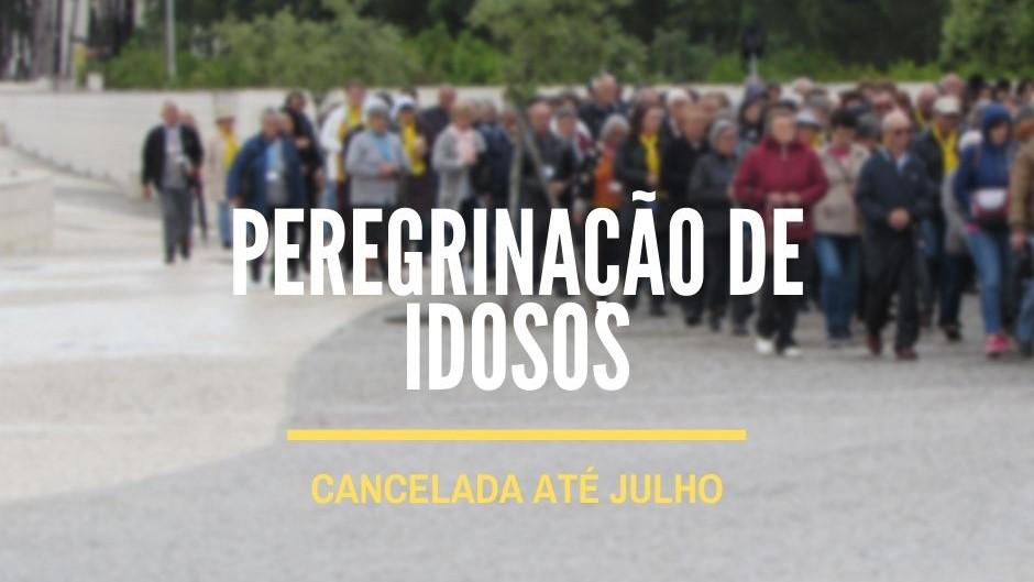 Peregrinação de Idosos – Cancelada